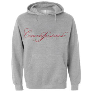 Comedyfessionals Collection Sweatshirt Hoodie In Gray With Our Signature Logo
