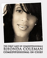 Rhonda Coleman Albazie, First Lady of Comedyfessionals